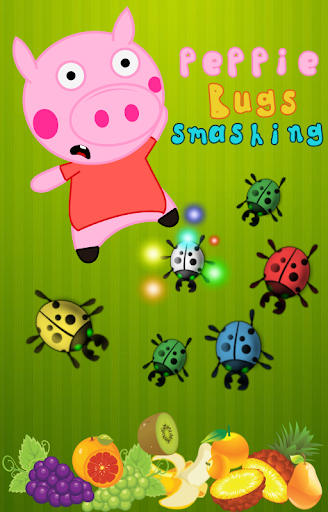 Peppie Pig Bug Smashing Games