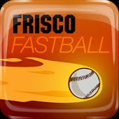 Frisco Fastball