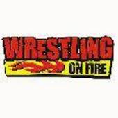 Wrestling on Fire