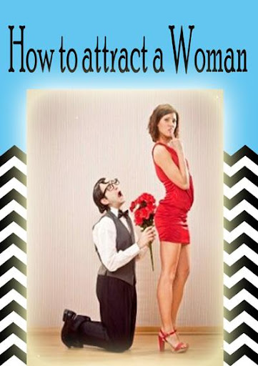 How to attract a Woman