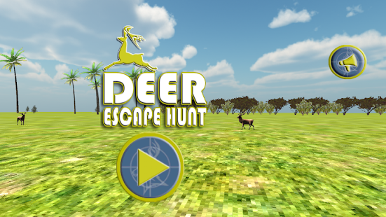 Deer Escape Hunting