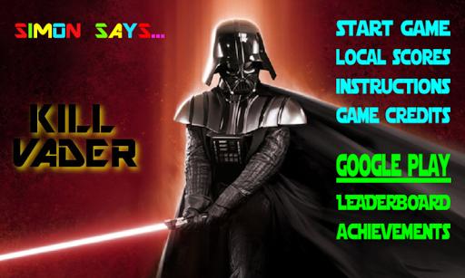 Simon Says Kill Vader