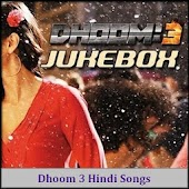 Dhoom 3 Hindi Songs