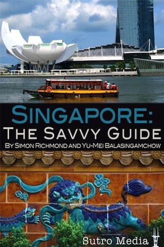Singapore: A Savvy Guide