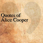 Quotes of Alice Cooper