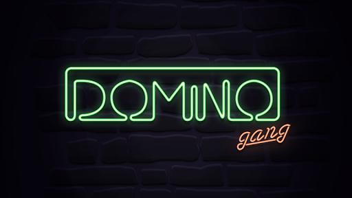 Domino Gang