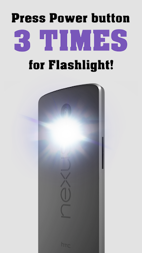 Flashlight on the power button