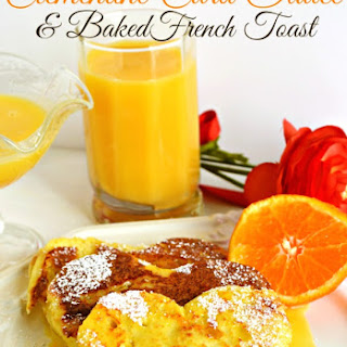 Clementine Curd Sauce & Baked French Toast