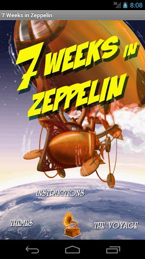 7 Weeks in Zeppelin