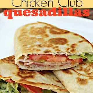 Chicken Club Quesadillas.