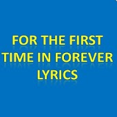 First Time In Forever Lyrics