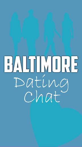 Baltimore Dating Chat