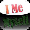I Me Myself