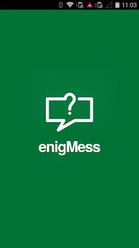 enigMess