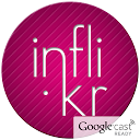 Inflikr for Flickr Chromecast