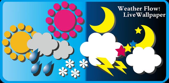 Weather Flow ! Live Wallpaper