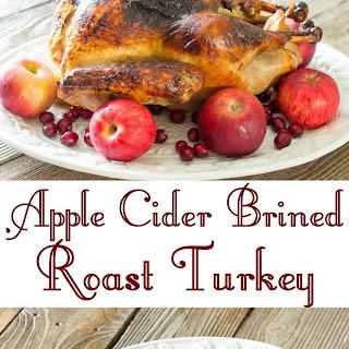 Apple Cider Brined Roast Turkey