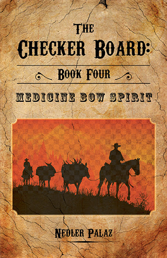 The Checker Board: Book Four:  Medicine Bow Spirit cover