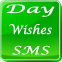 Day Wishes SMS 2000+