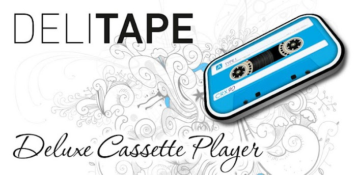 DeliTape - Deluxe Cassette apk