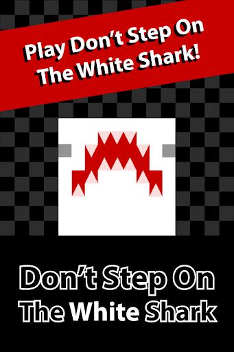 Don't Step On The White Shark