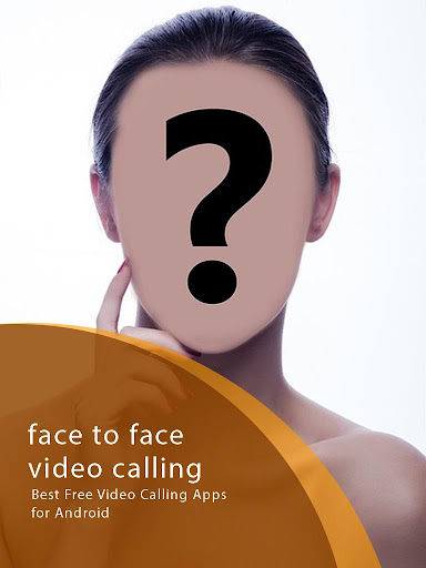 Face to Face Video Calling Tip