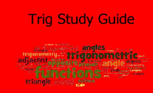 Trig Study Guide