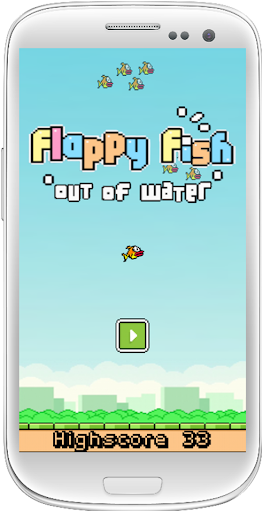 Flappy Fish 'Out Of Water'