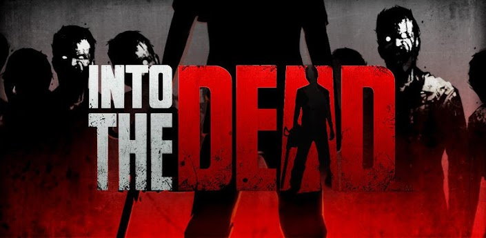 Into the Dead v1.3.2 Android Game