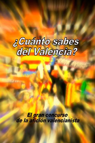 ¿Cuánto Sabes del Valencia