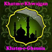 Khatm-e-Khwajgan and Ghausia