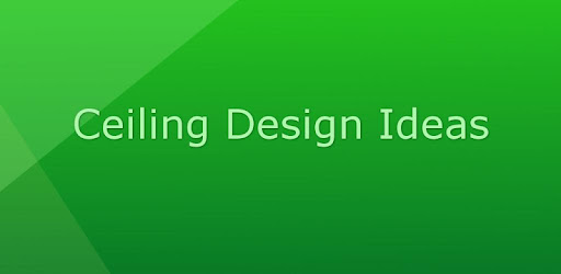 Ceiling Design Ideas Apps On Google Play