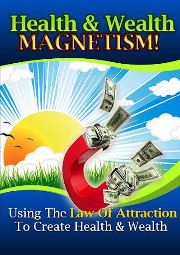 Health Wealth Magnetism