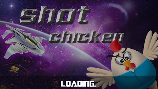 shot chicken