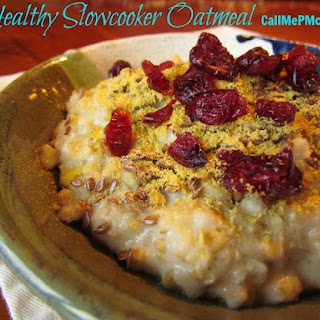 Healthy Slowcooker Oatmeal / Call Me PMc