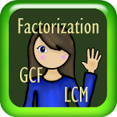 Factorization, GCF and LCM