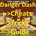 Danger Dash - Cheats & Tricks icon