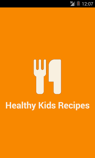Healthy Kids Recipes