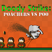 Doody Strike: Poachers vs Poo