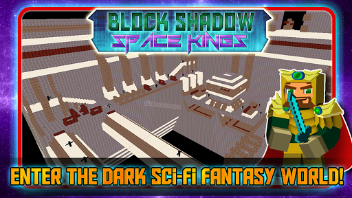 Block Shadow Space Kings