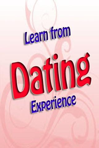 Learn From Dating Experience