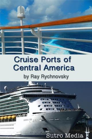 Central America Cruise Ports