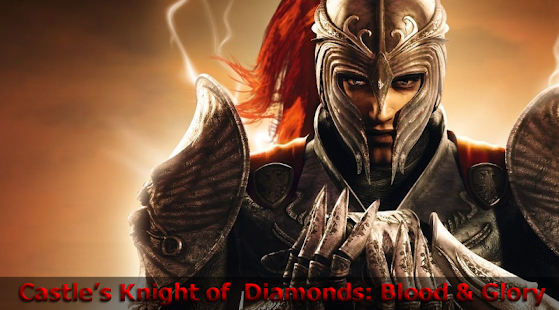 Knight Diamond: Blood Glory