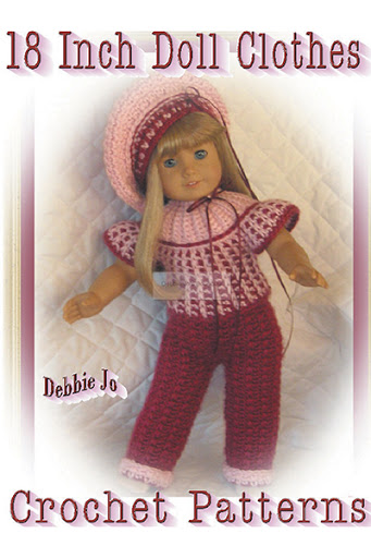 18 Inch Doll Clothes Crochet Patterns By Debbie Jo Loftin At The
