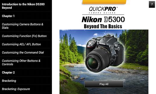 Guide to Nikon D5300 Beyond