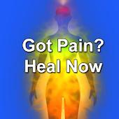 Got Pain? Heal Now
