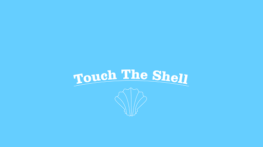 Touch The Shell
