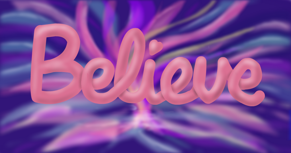 Image result for BELIEVE