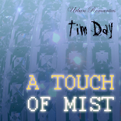 A Touch of Mist