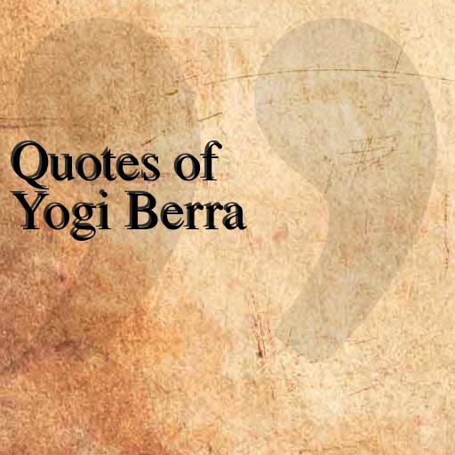 Quotes of Yogi Berra LOGO-APP點子